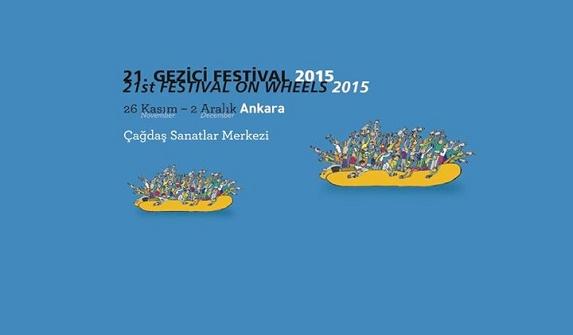 Gezici Festival, 21. yolculuğuna Ankara'da başlıyor