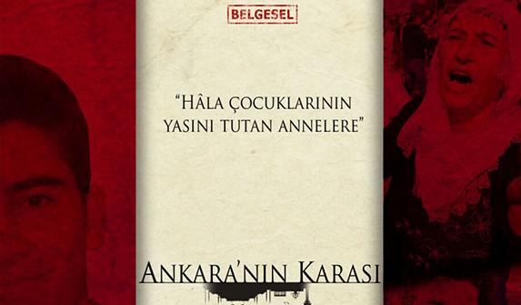 """Katliamın belgeseli: """"Ankara'nın Karası"""""""