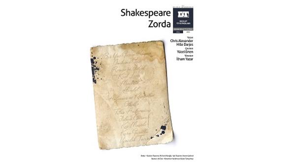 """""""Shakespeare Zorda"""" Akün'de"""