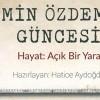 """Özdemir'in sohbetleri """"Açık Bir Yara"""" oldu"""