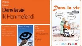 """""""Dans la Vie"""" filmi İLEF'TE"""