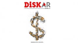 DİSK-AR dergisinin yeni sayısında 'Kapitalizmin krizi ve işçi sınıfı' anlatılıyor