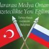 Türkiye Rusya Gazeteciler Buluşması İLEF'te
