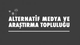 Alternatif Medya ve Araştırma Topluluğu yeni katılımcılarını bekliyor