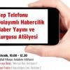 HÜİF'ten cep telefonu haberciliği atölyesi