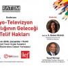 İLEF'te Radyo-Televizyon Yayıncılığının Geleceği ve Telif Hakları konferansı