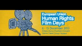 """Avrupa Birliği """"İnsan Hakları Film Günleri"""" başladı"""