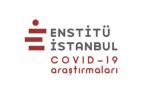 Enstitü İstanbul Covid-19 araştırmalarını yayınladı