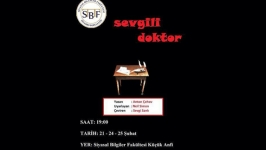 SBF Tiyatro Topluluğu'ndan yeni oyun: Sevgili Doktor