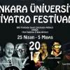 Ankara Üniversitesi Tiyatro Festivali başlıyor